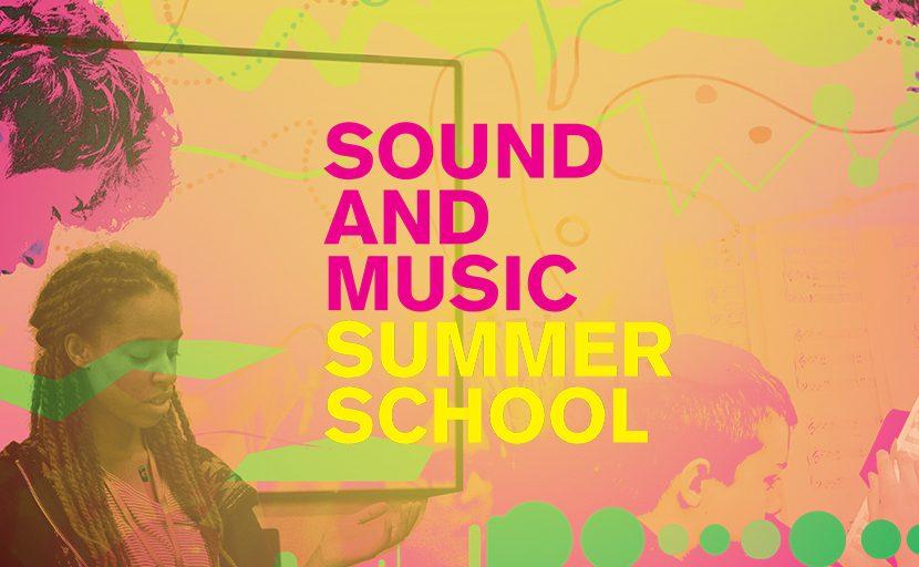 Sound and Music Summer School