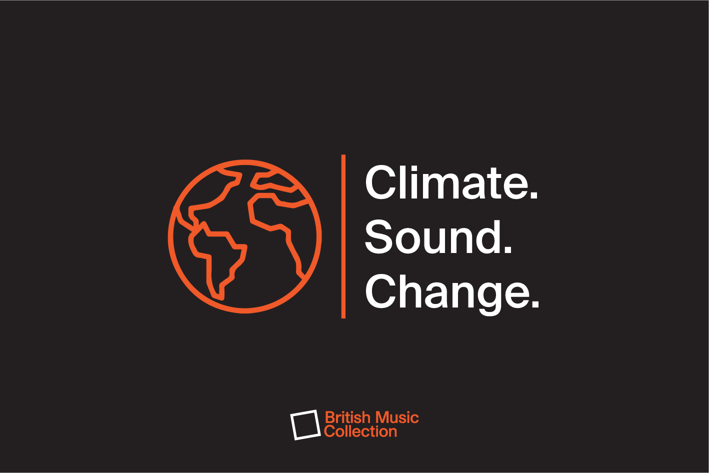 Orange silhouette of globe on black background with orange vertical line to the right. Text to the right reading 'Climate. Sound. Change.'
